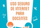 Manual Uso seguro de internet para docentes | Recurso educativo 728253