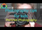 Take Great Portrait Photos!  | Photography Tutorial for Kids | Recurso educativo 775844